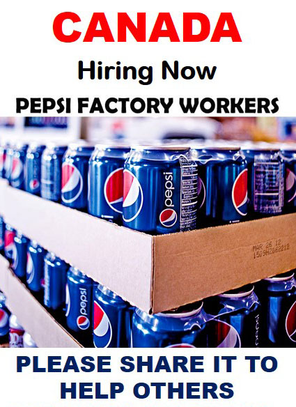 Pepsi Factory Worker Required For Canada 2018 !! - Job Pro ...