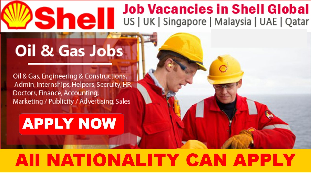 Oil and Gas Field Jobs Shell Global Hiring Staff Now 2018